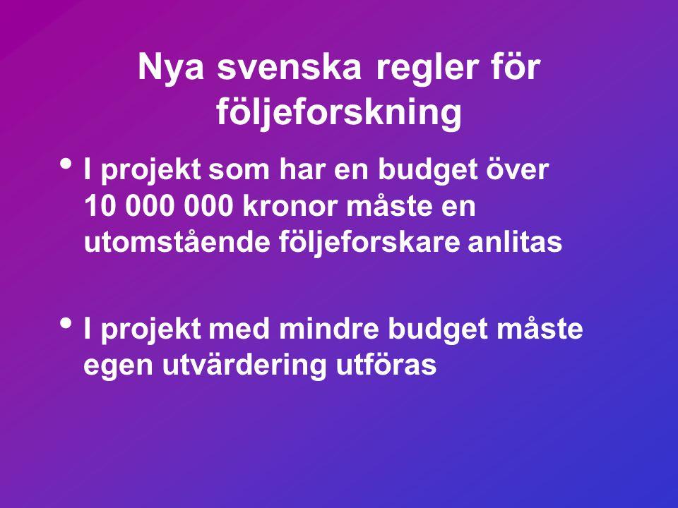 Nya svenska regler för följeforskning