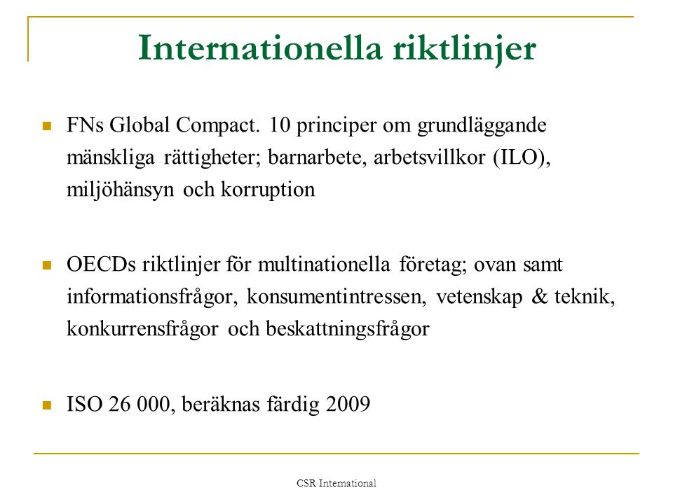 Internationella riktlinjer