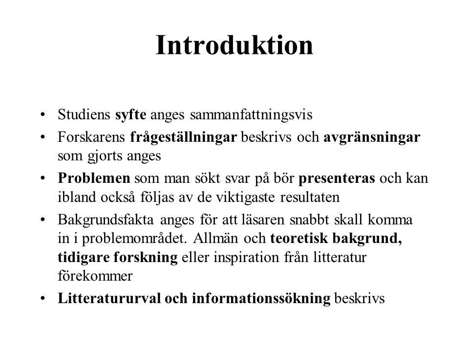 Introduktion Studiens syfte anges sammanfattningsvis