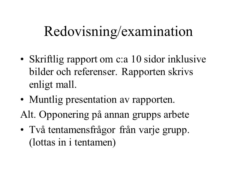 Redovisning/examination