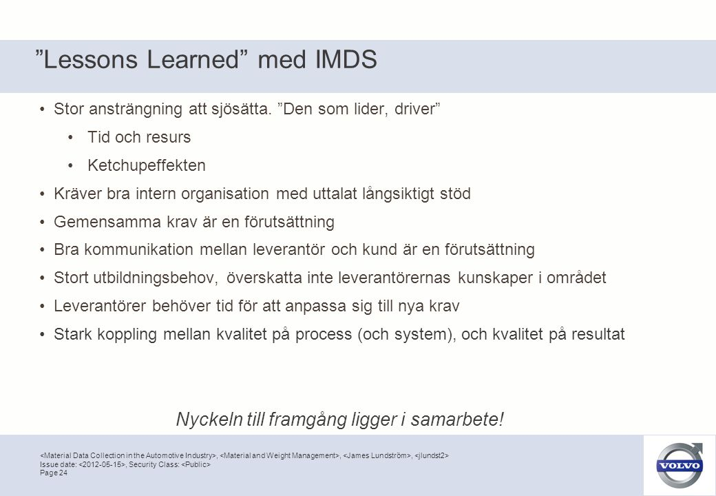 Lessons Learned med IMDS