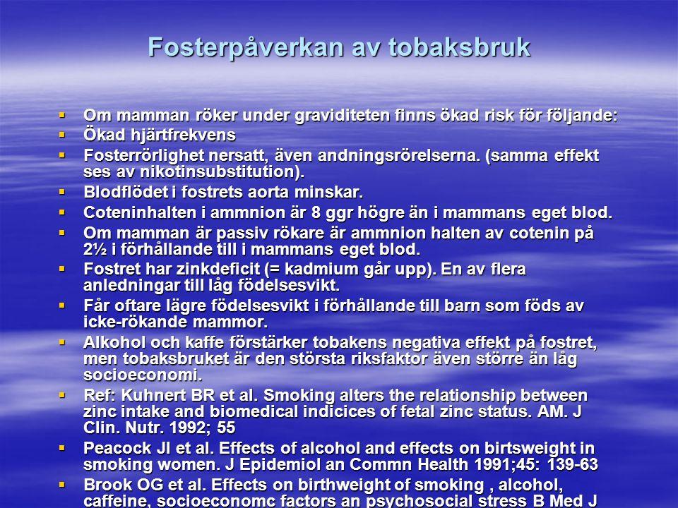 Fosterpåverkan av tobaksbruk