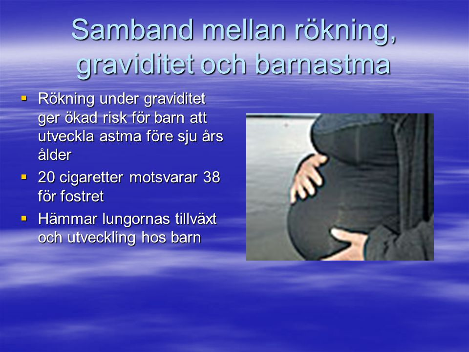 Samband mellan rökning, graviditet och barnastma