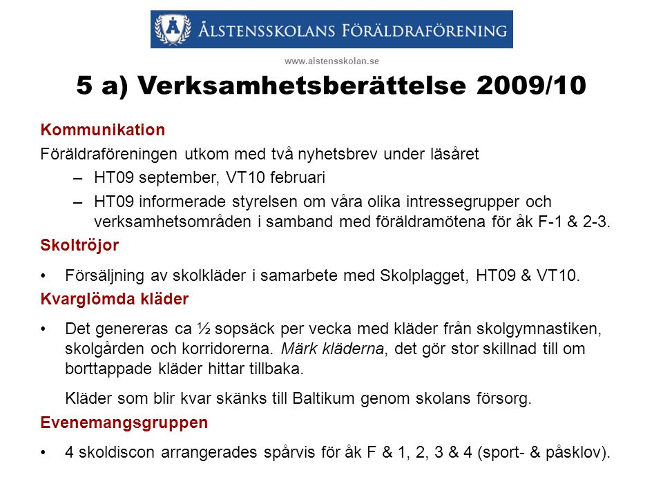 5 a) Verksamhetsberättelse 2009/10