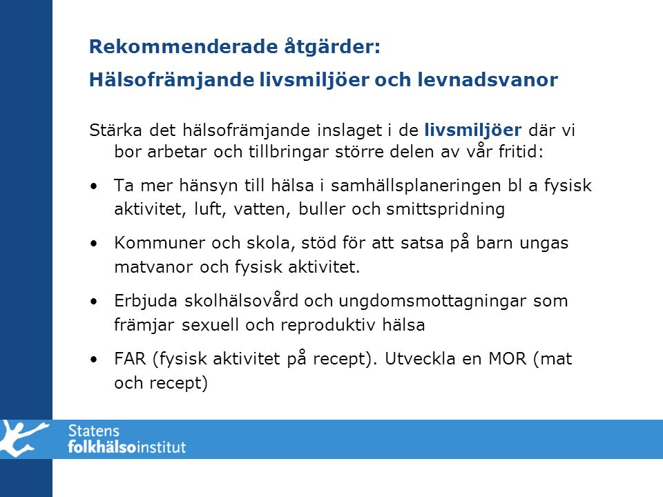 Rekommenderade åtgärder: Hälsofrämjande livsmiljöer och levnadsvanor
