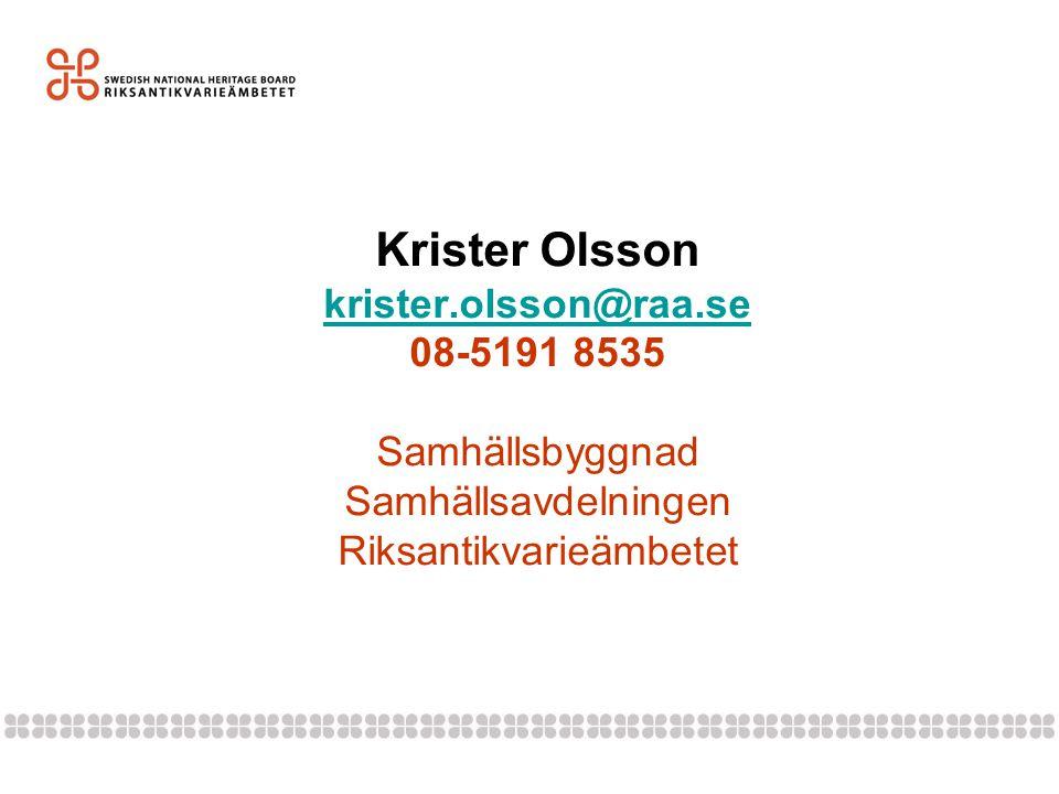 Krister Olsson krister. olsson@raa