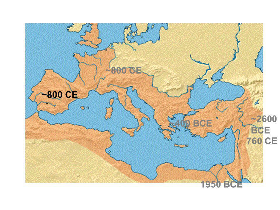 ~800 CE ~800 CE . ~2600 BCE ~400 BCE 760 CE 1950 BCE