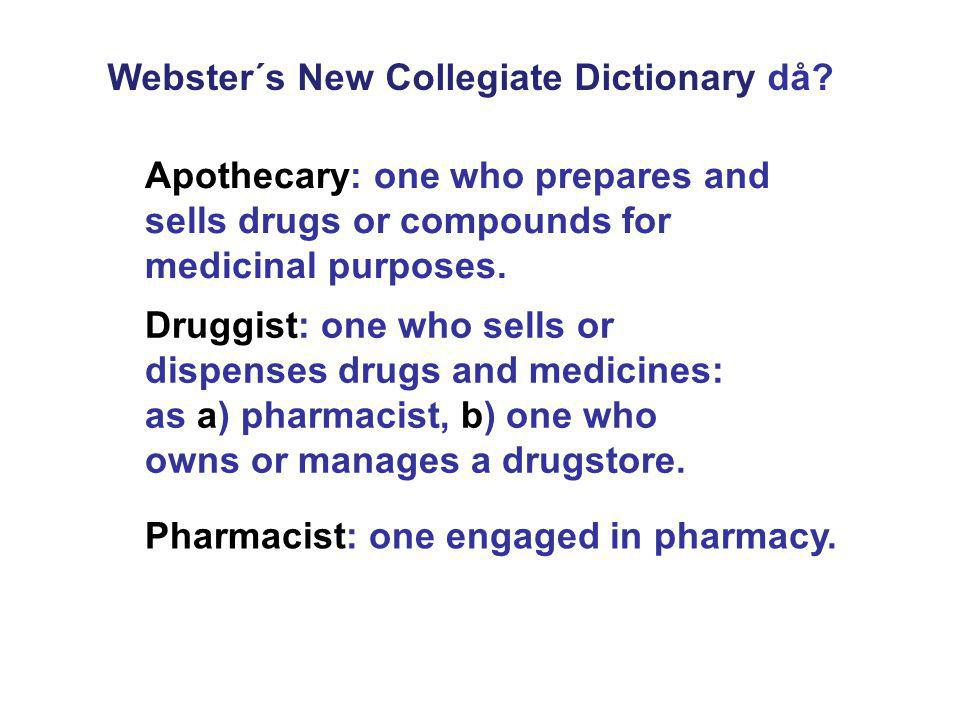 Webster´s New Collegiate Dictionary då