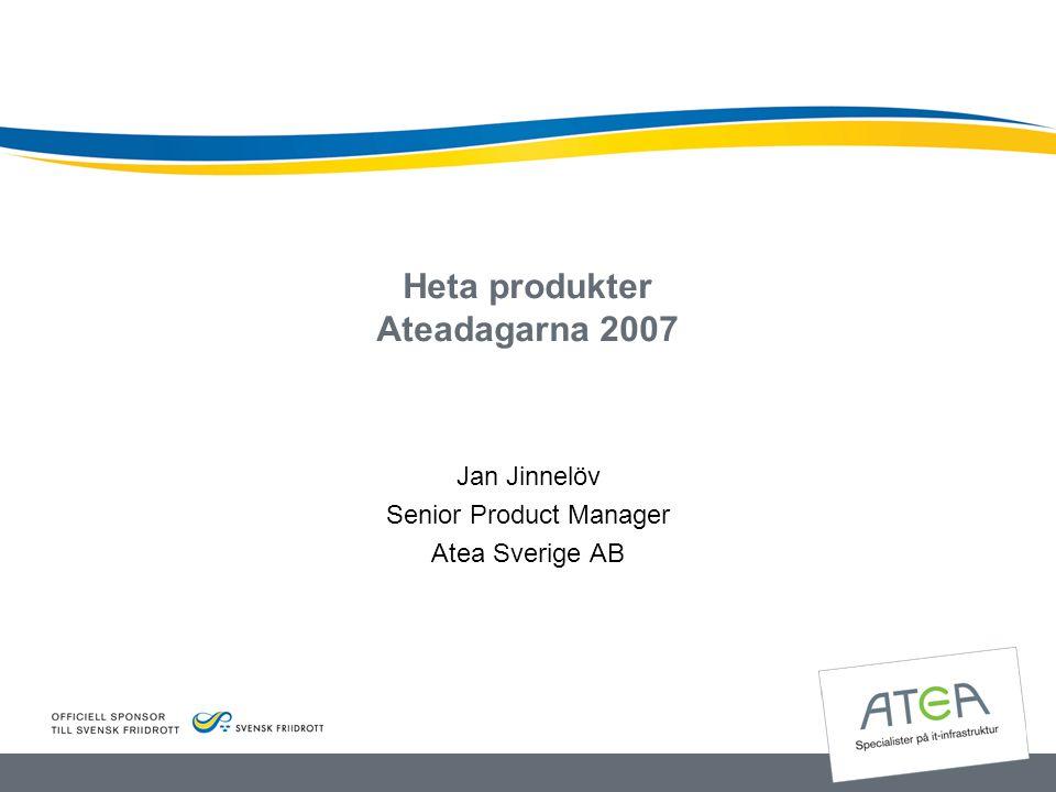 Heta produkter Ateadagarna 2007