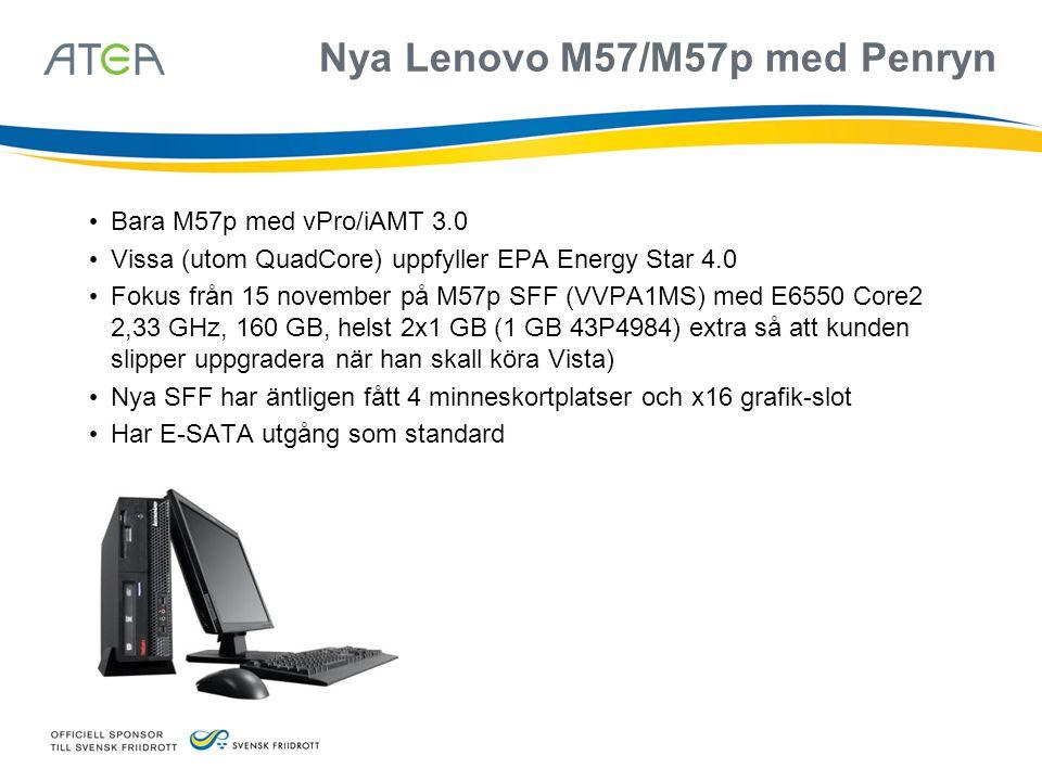 Nya Lenovo M57/M57p med Penryn