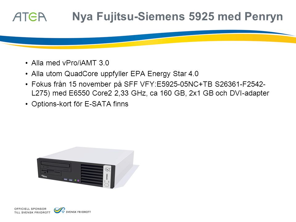Nya Fujitsu-Siemens 5925 med Penryn