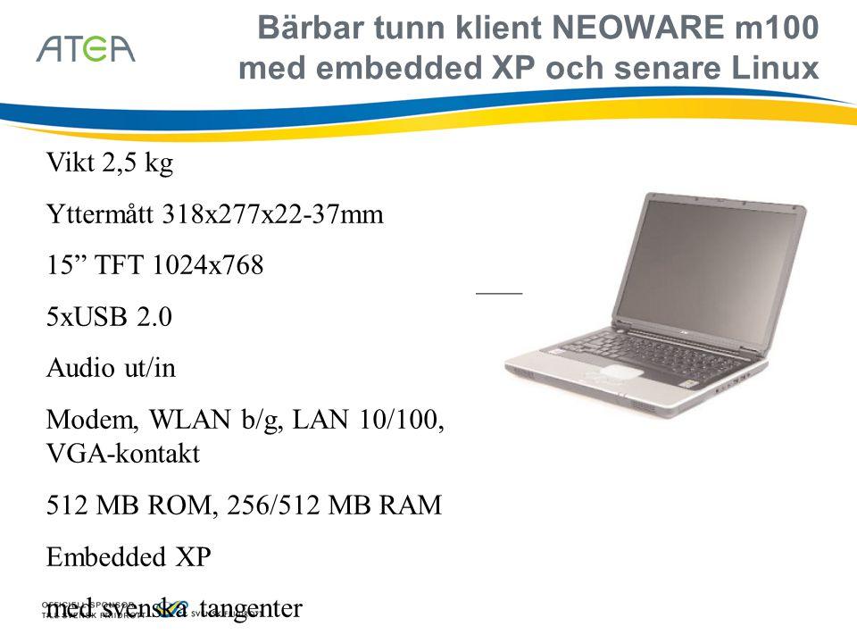 Bärbar tunn klient NEOWARE m100 med embedded XP och senare Linux