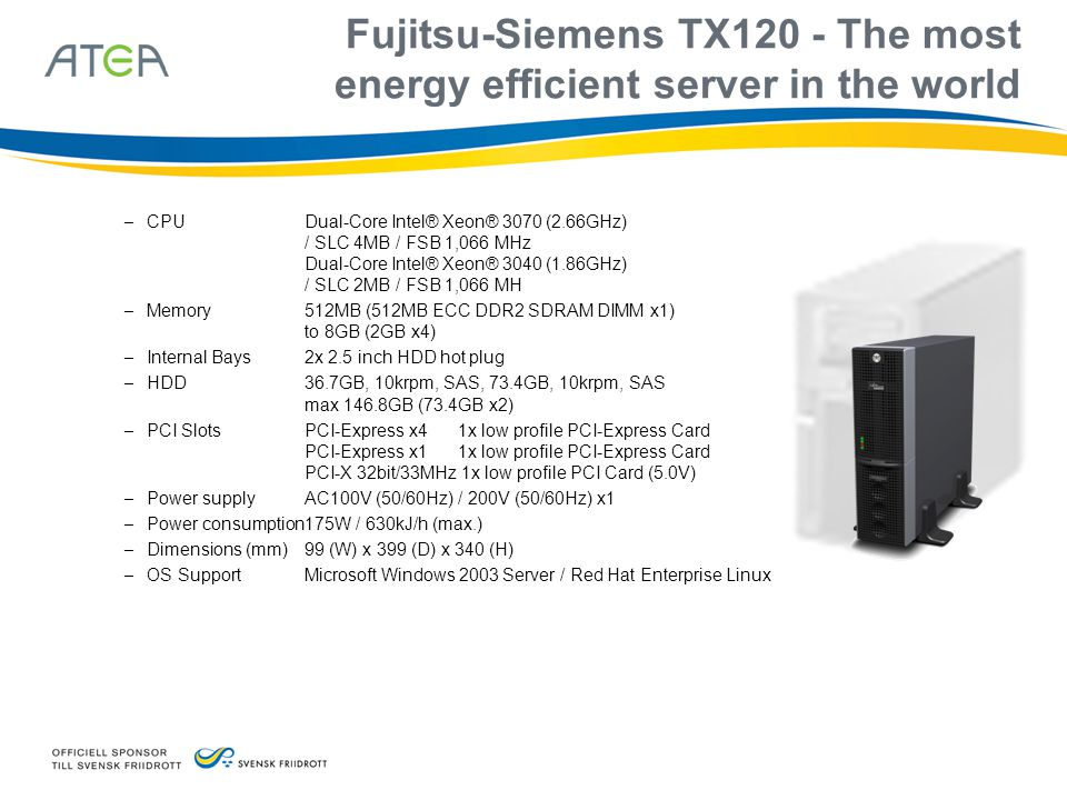 Fujitsu-Siemens TX120 - The most energy efficient server in the world