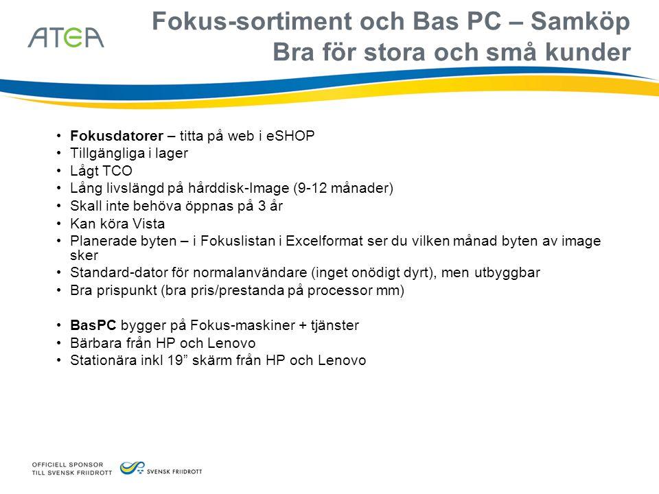 Fokus-sortiment och Bas PC – Samköp Bra för stora och små kunder