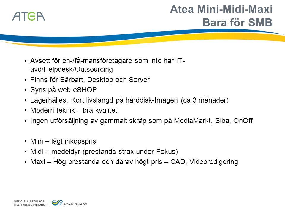 Atea Mini-Midi-Maxi Bara för SMB