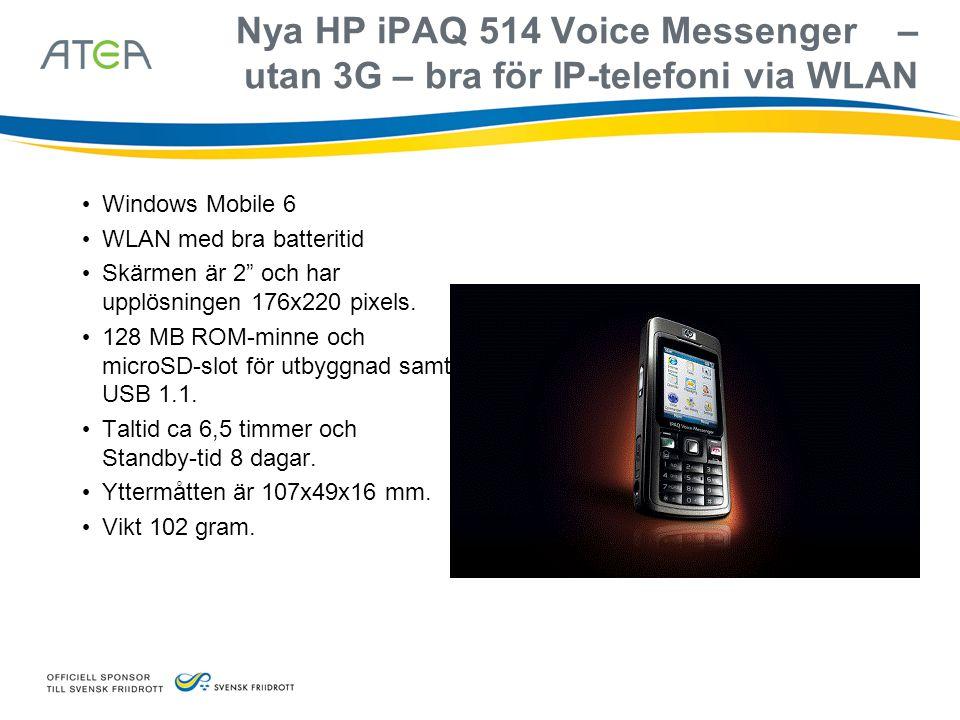 Nya HP iPAQ 514 Voice Messenger – utan 3G – bra för IP-telefoni via WLAN