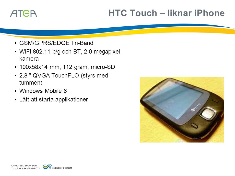 HTC Touch – liknar iPhone