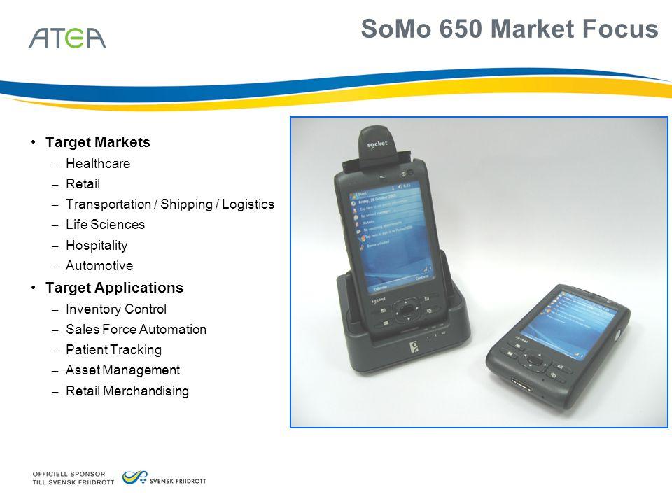 SoMo 650 Market Focus Target Markets Target Applications Healthcare