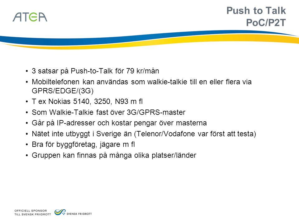 Push to Talk PoC/P2T 3 satsar på Push-to-Talk för 79 kr/mån