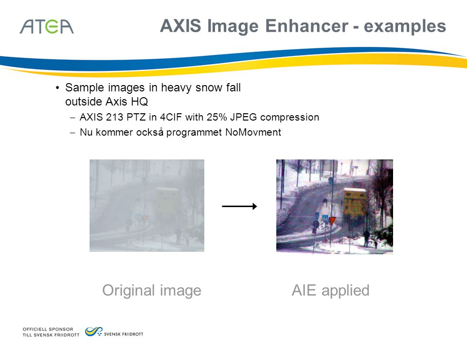 AXIS Image Enhancer - examples