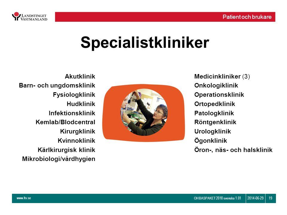 Specialistkliniker Akutklinik Barn- och ungdomsklinik Fysiologklinik
