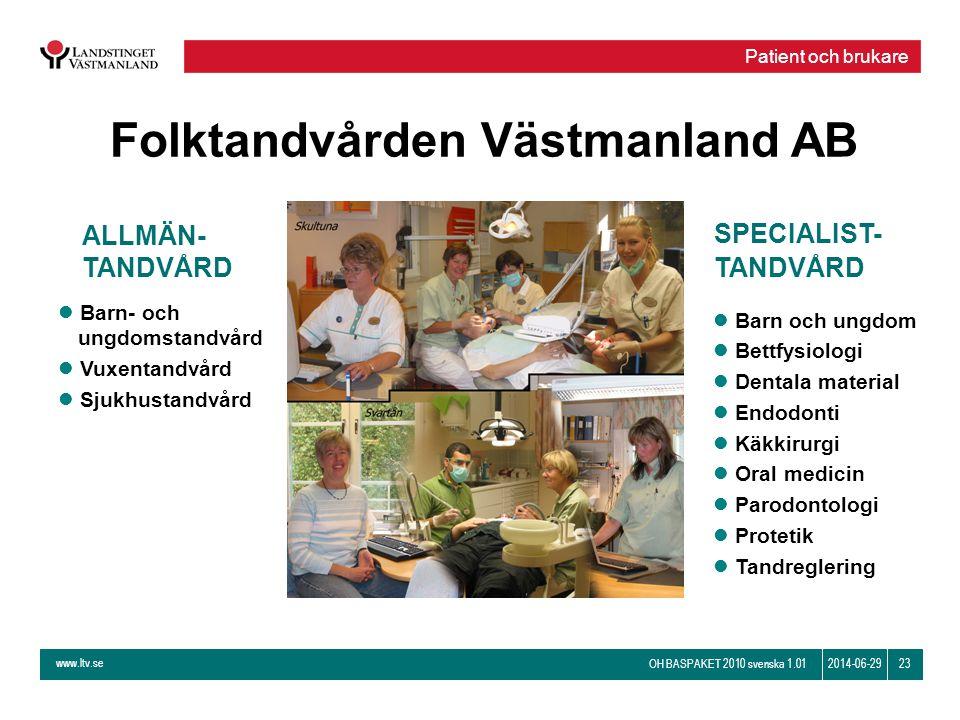 Folktandvården Västmanland AB