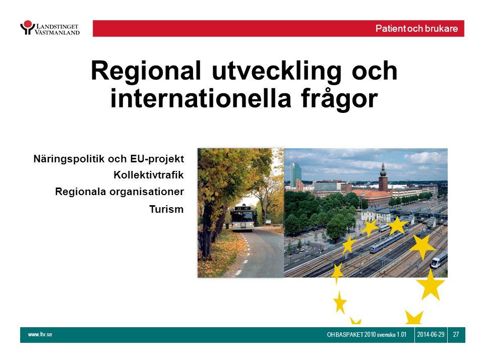 Regional utveckling och internationella frågor