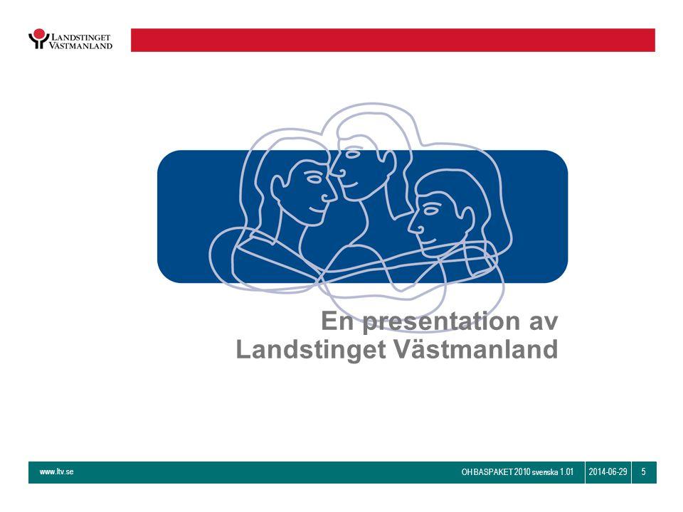 En presentation av Landstinget Västmanland