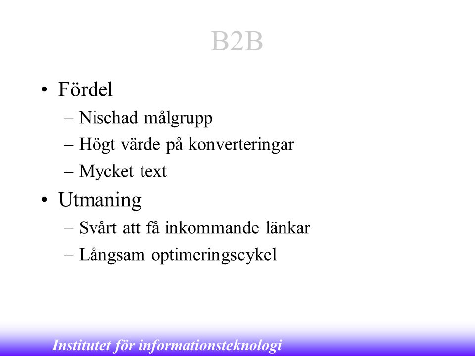 B2B Fördel Utmaning Nischad målgrupp Högt värde på konverteringar