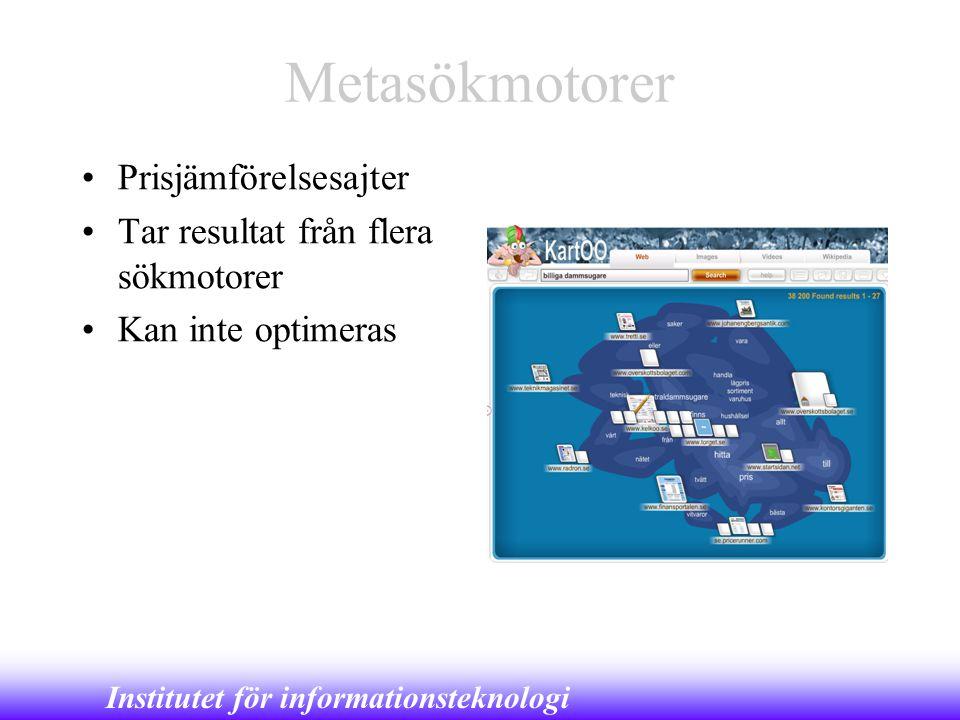 Metasökmotorer Prisjämförelsesajter Tar resultat från flera sökmotorer