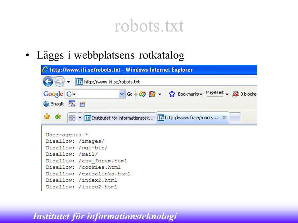 robots.txt Läggs i webbplatsens rotkatalog