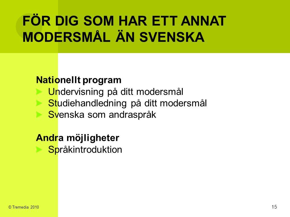 FÖR DIG SOM HAR ETT ANNAT MODERSMÅL ÄN SVENSKA