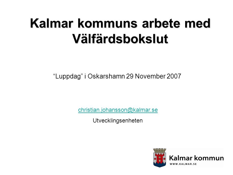 Kalmar kommuns arbete med Välfärdsbokslut