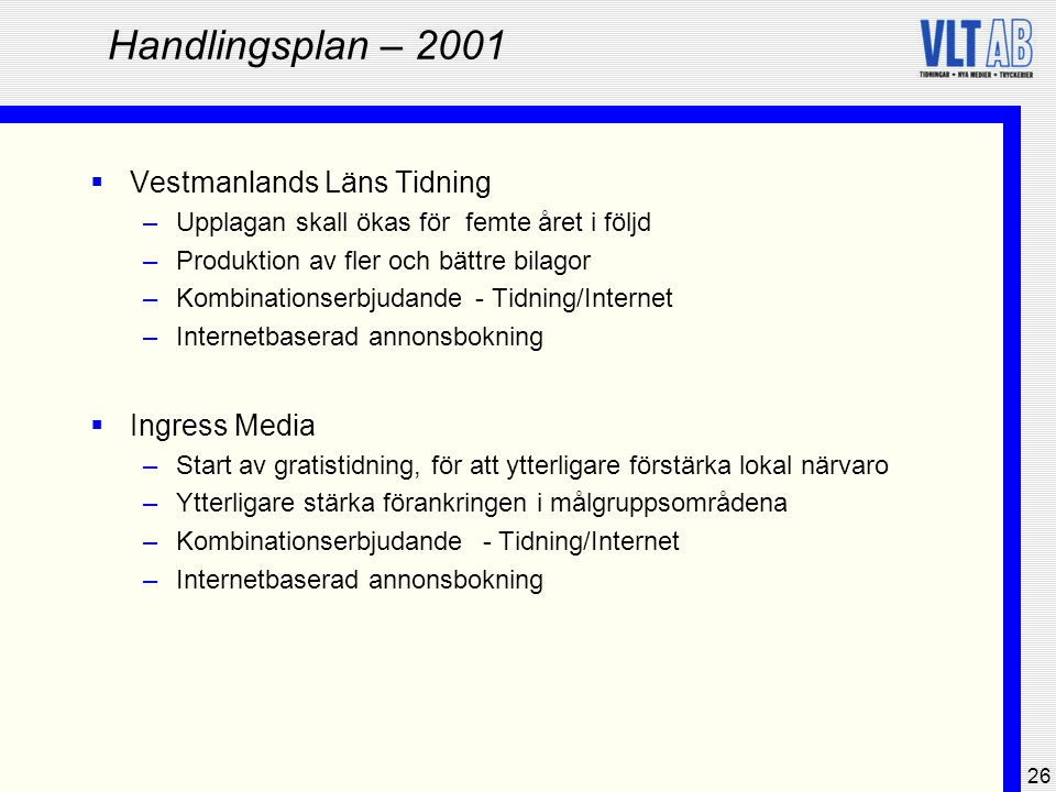 Handlingsplan – 2001 Vestmanlands Läns Tidning Ingress Media
