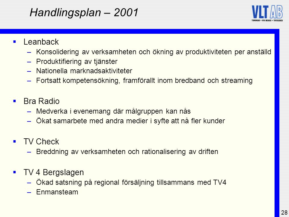 Handlingsplan – 2001 Leanback Bra Radio TV Check TV 4 Bergslagen