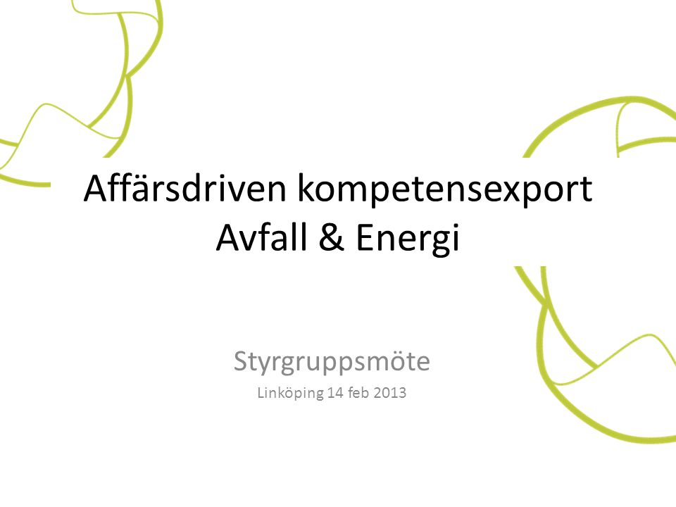 Affärsdriven kompetensexport Avfall & Energi