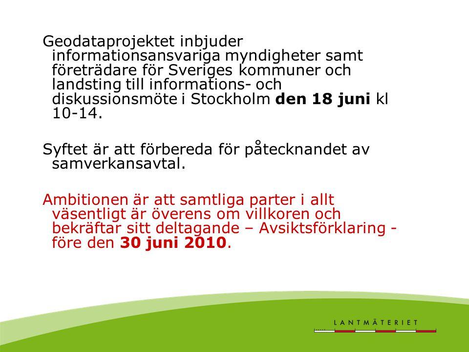 Geodataprojektet inbjuder informationsansvariga myndigheter samt företrädare för Sveriges kommuner och landsting till informations- och diskussionsmöte i Stockholm den 18 juni kl 10-14.