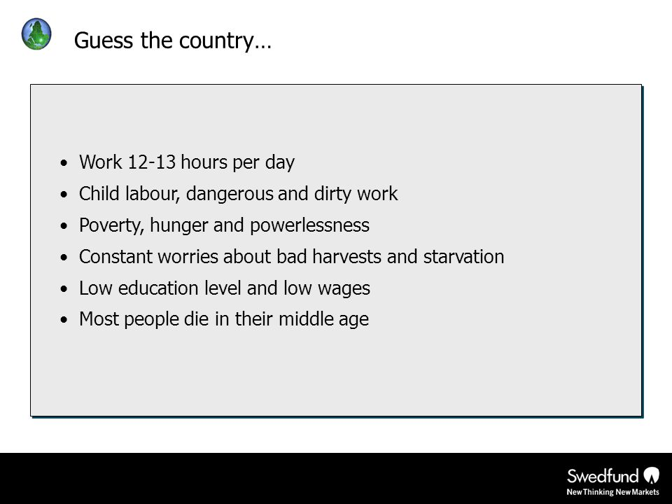 Guess the country… Work 12-13 hours per day