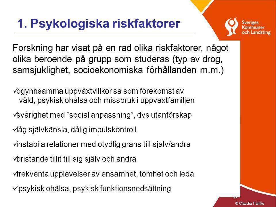 1. Psykologiska riskfaktorer