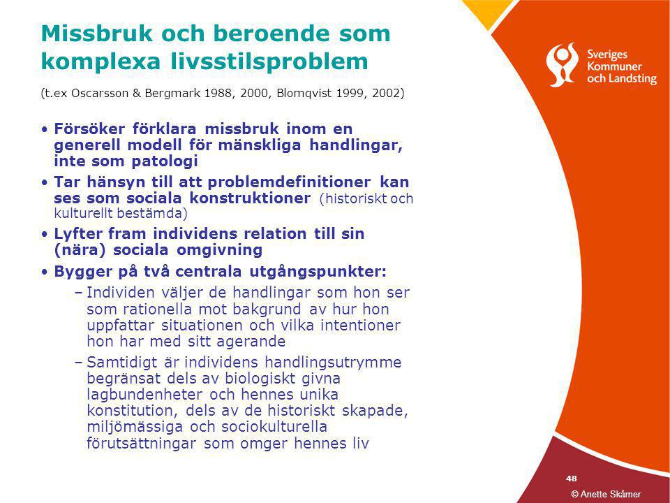 Missbruk och beroende som komplexa livsstilsproblem (t