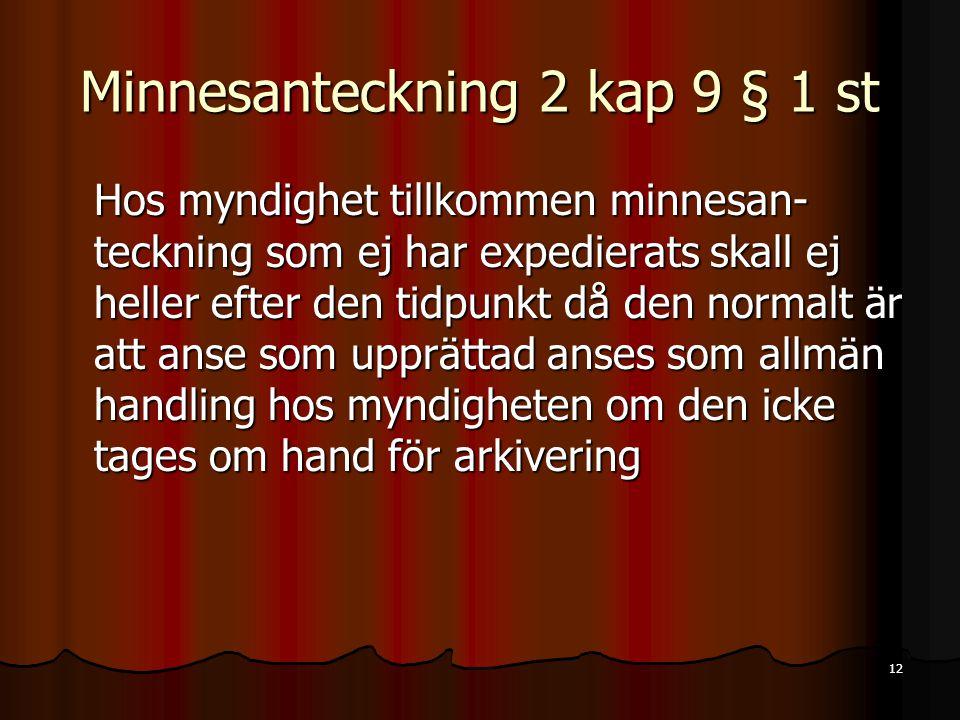 Minnesanteckning 2 kap 9 § 1 st