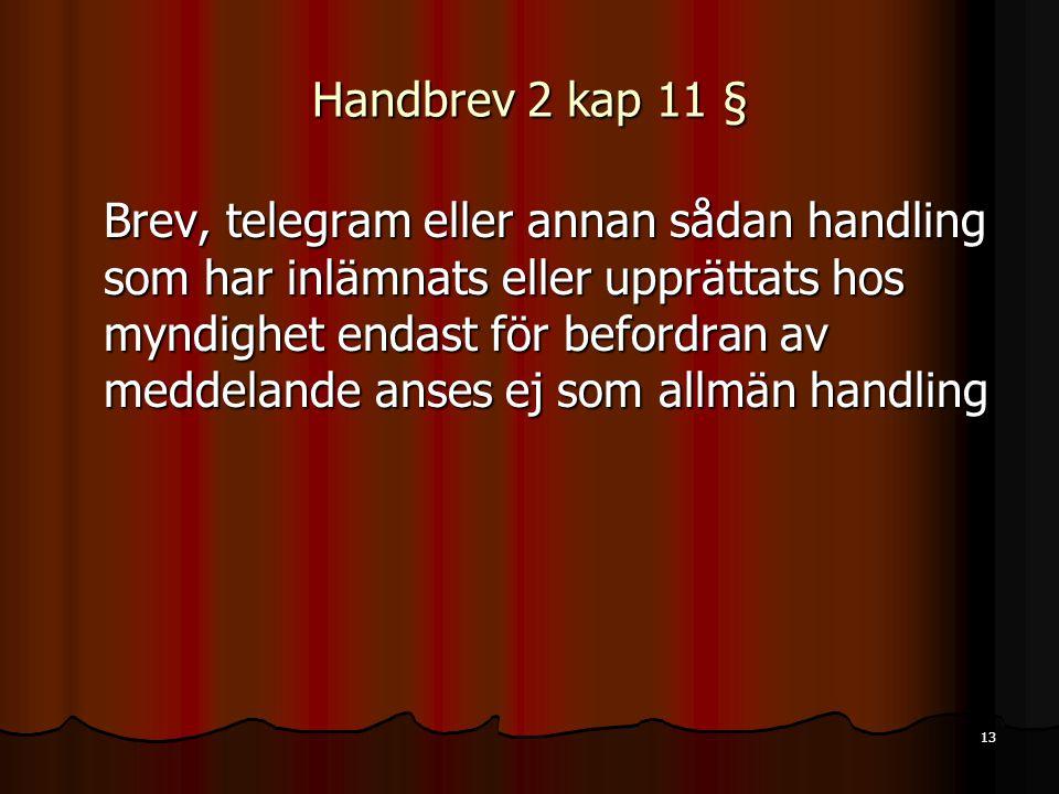Handbrev 2 kap 11 §