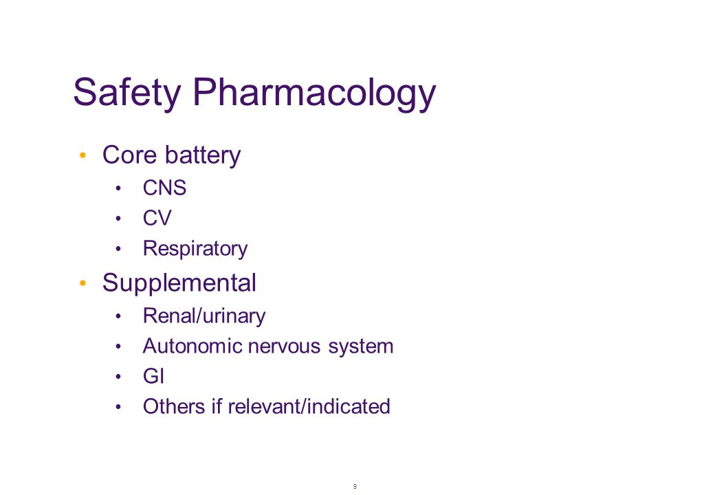 Safety Pharmacology Core battery Supplemental CNS CV Respiratory