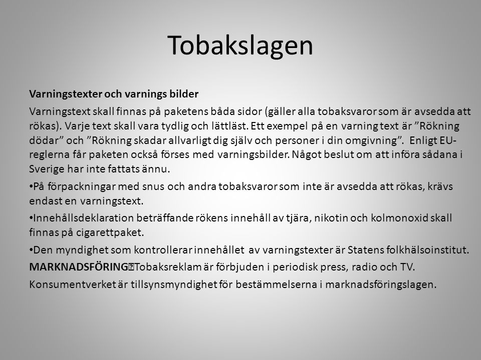 Tobakslagen Varningstexter och varnings bilder