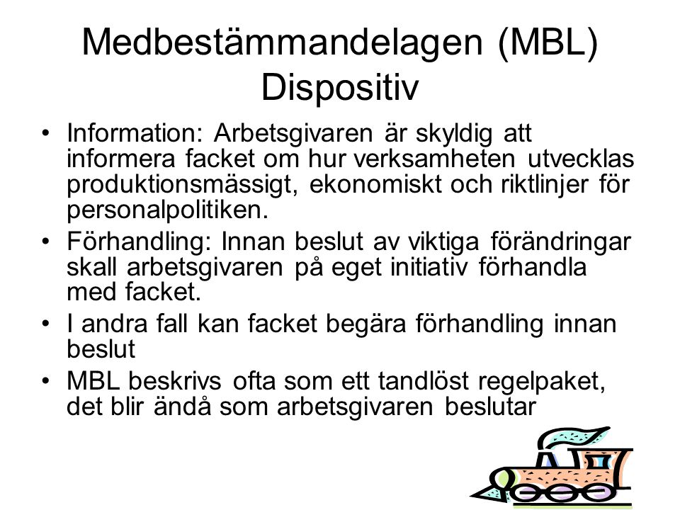 Medbestämmandelagen (MBL) Dispositiv