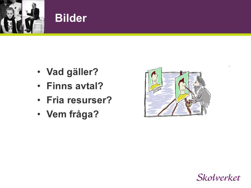 Bilder Vad gäller Finns avtal Fria resurser Vem fråga
