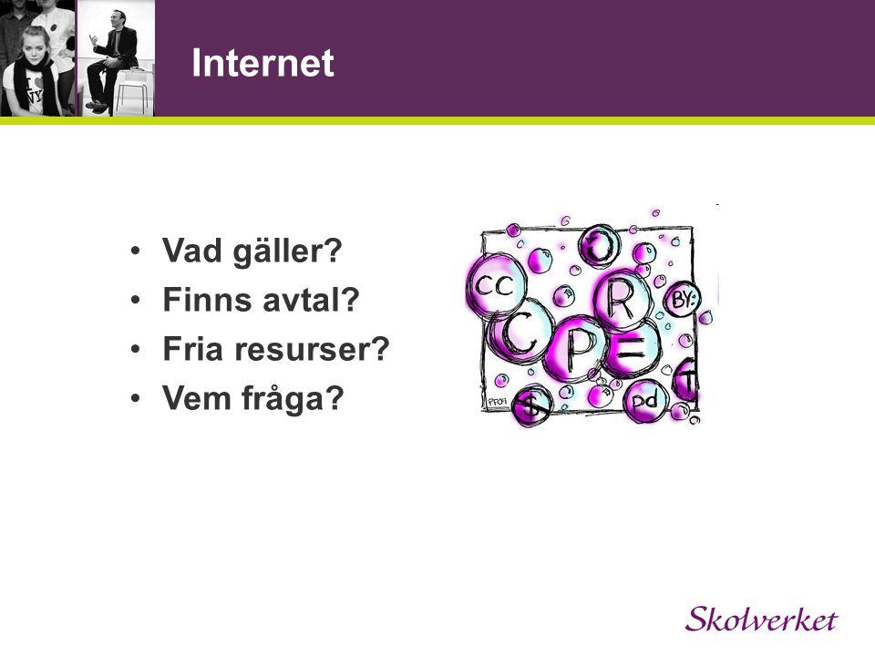 Internet Vad gäller Finns avtal Fria resurser Vem fråga
