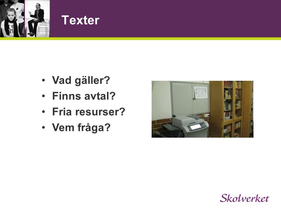 Texter Vad gäller Finns avtal Fria resurser Vem fråga