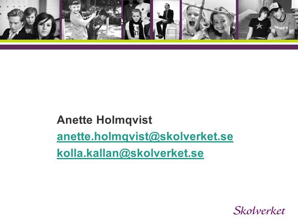 OH-mallen Anette Holmqvist anette.holmqvist@skolverket.se