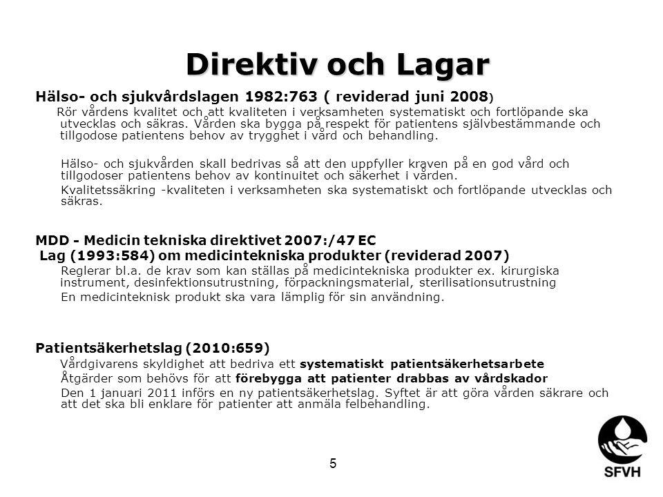 Direktiv och Lagar Hälso- och sjukvårdslagen 1982:763 ( reviderad juni 2008)
